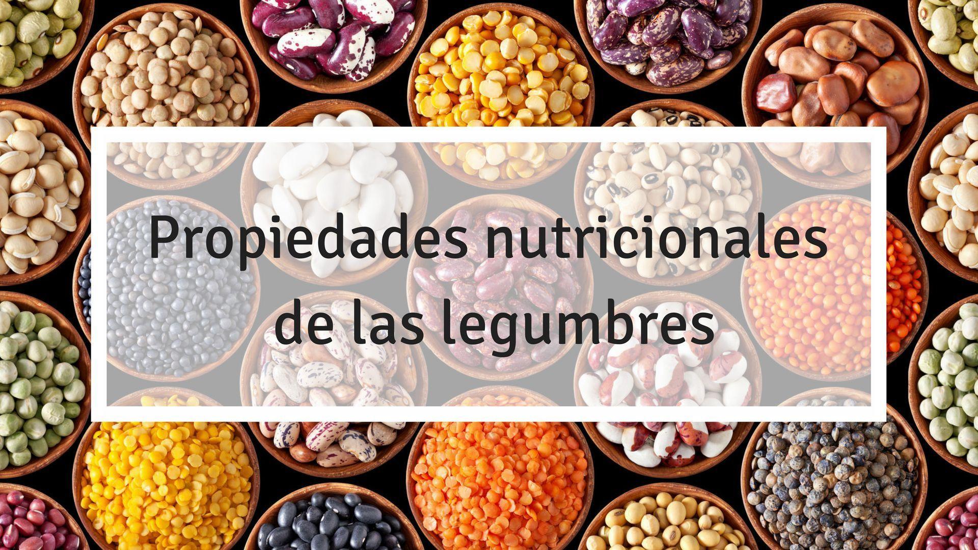 Legumbres: sus nutrientes y beneficios